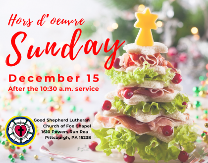 Hors D'oeuvre Sunday - Dec. 15 - After the Pageant