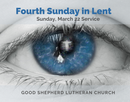 4th Sunday in Lent At-Home Sunday Services for March 22