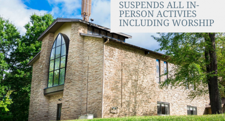 GSLC Suspends All In-person Activities Including Worship Services