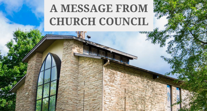 A Message from Church Council - Worship, Bible Study and Education Continue in a New Way