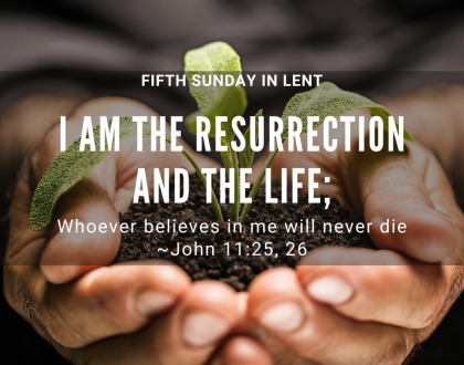 5th Sunday in Lent At-Home Sunday Services for March 29