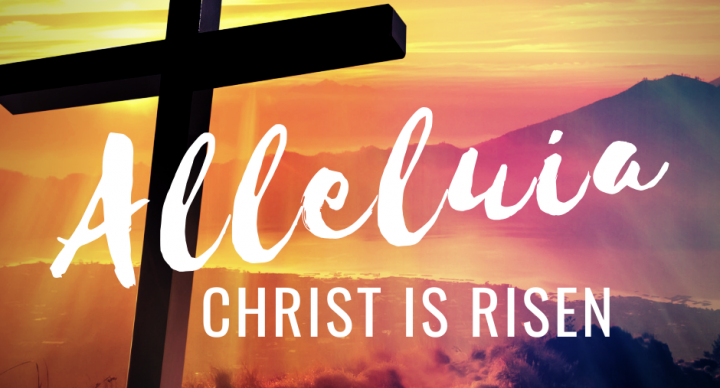 Share Your Easter Greetings - Alleluia! Christ is Risen!