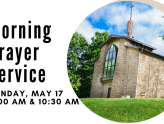 Services Resume May 17 with Morning Prayer Format