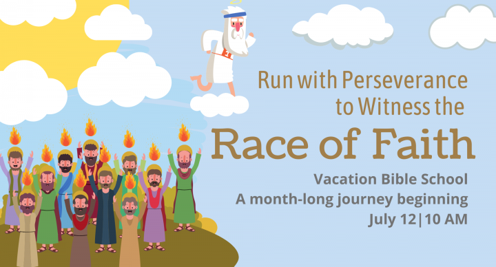 Run With Perseverance to Witness the Race of Faith - A One-Month, Two-Session, Faith-filled VBS Event