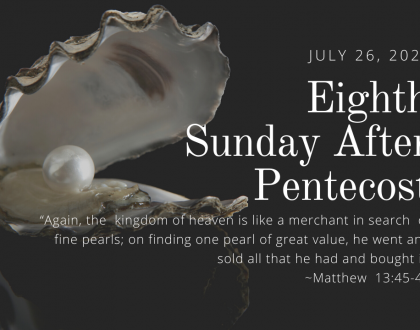 Eighth Sunday After Pentecost At-Home Service for July 26