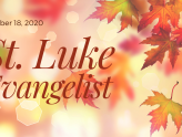 St. Luke, Evangelist, At-Home Sunday Service for Oct 18