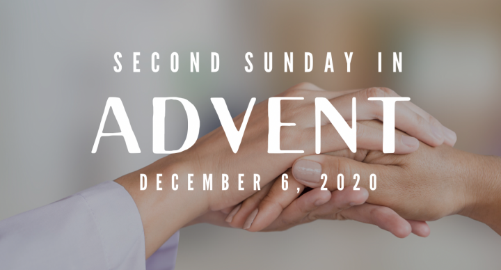 Second Sunday in Advent At-Home Service for Dec 6
