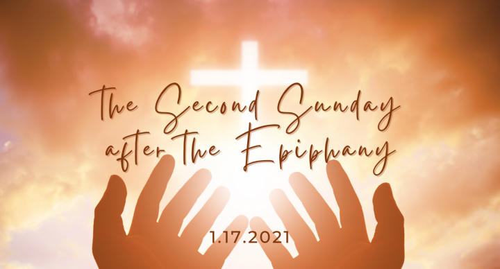 Second Sunday After the Epiphany At-Home Service for Jan 17