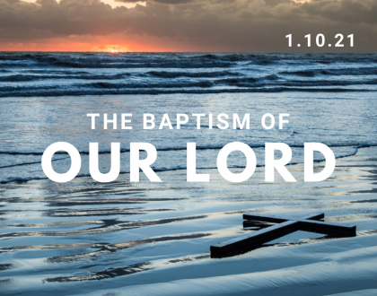 Baptism of Our Lord At-Home Service for Jan 10