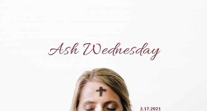 Ash Wednesday, At-Home Service for February 17