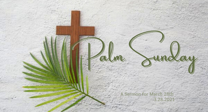 Palm Sunday, At-Home Service for March 28th