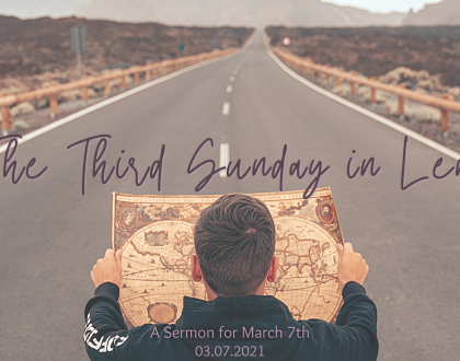 The Third Sunday in Lent, At-Home Service for March 7