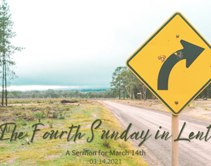 The Fourth Sunday in Lent, At-Home Service for March 14